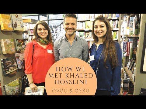 How We Met Khaled Hosseini – New Youtube Video | Ovgu&Oyku