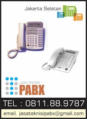 Jasa Teknisi PABX : 0811889787: Jakarta Selatan