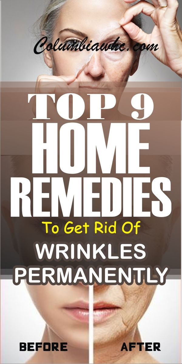 Top 9 Home Remedies To Permanently Remove Wrinkles