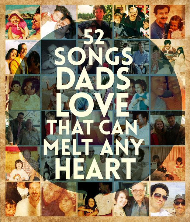 52 Songs Dads Love That Can Melt Any Heart