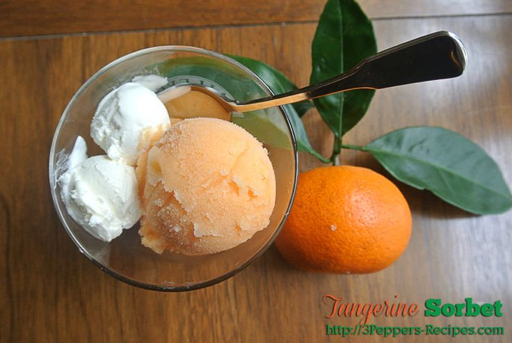 Tangerine Sorbet | Recipes: frozen desserts | Pinterest