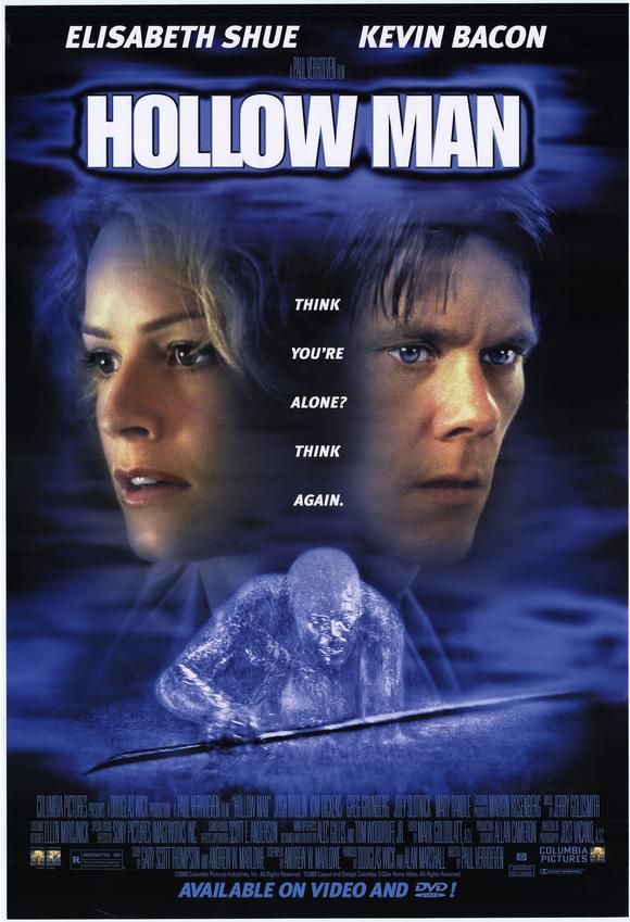 Hollow Man (2000) The IMDB rating is not very high but it's still one of my Top Movies.