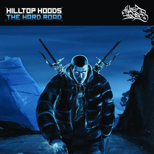 The Hard Road (Deluxe Version) by Hilltop Hoods on Apple Music