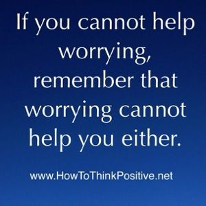 Something to Remember About Worry