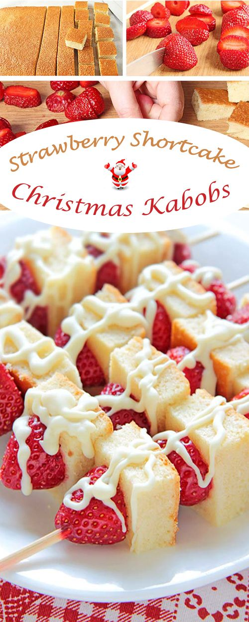 Strawberry Shortcake Christmas Kabobs could be the perfect start of each and every winter season.