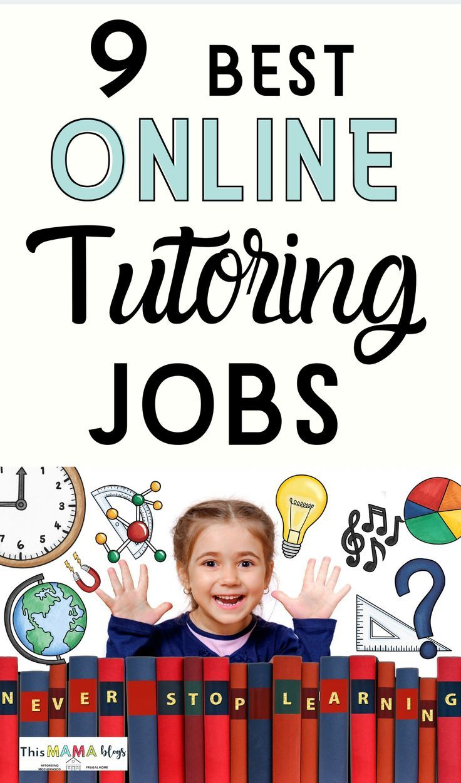 9 Best Online Tutoring Jobs Make Money From Teaching At