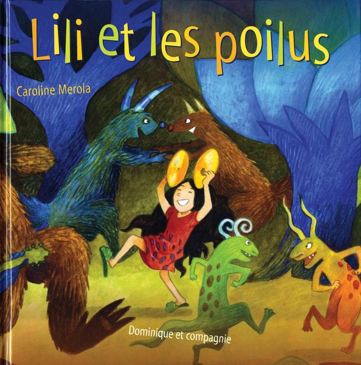 Lili et les poilus / Caroline Merola (Illustrations - 2011)