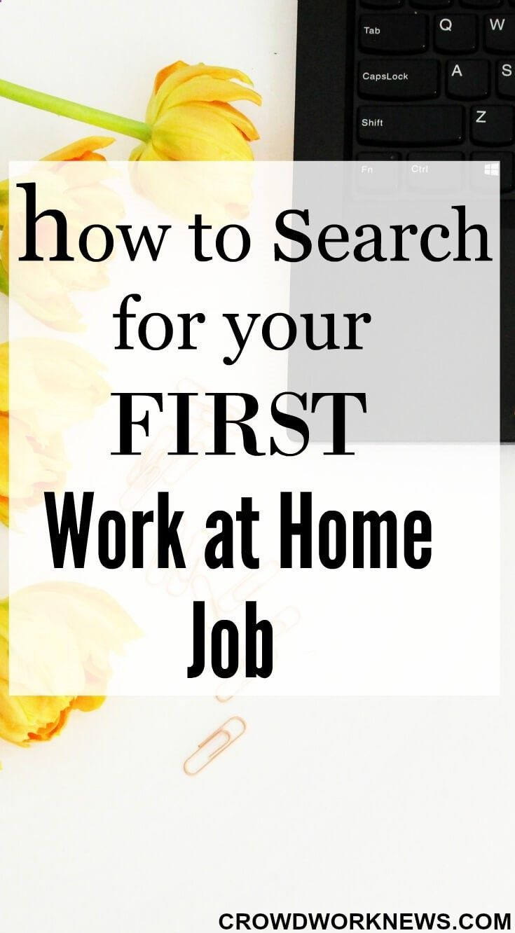 How to Search for Your First Work-at-Home Job