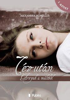 Adri könyvmoly könyvei: Alexandra W. Müller Árnyak a múltból