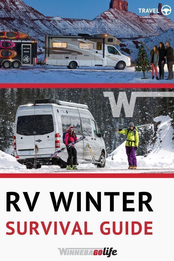 Rv Winter Survival Guide Rv Winterizing Winter Survival Tent Camping