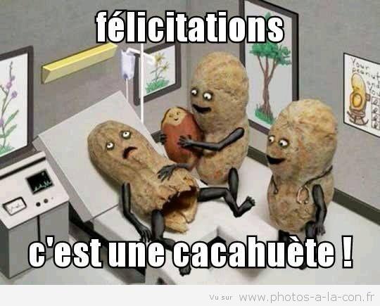 Félicitations !!! Le week-end, l'apéro et les cacahuètes
