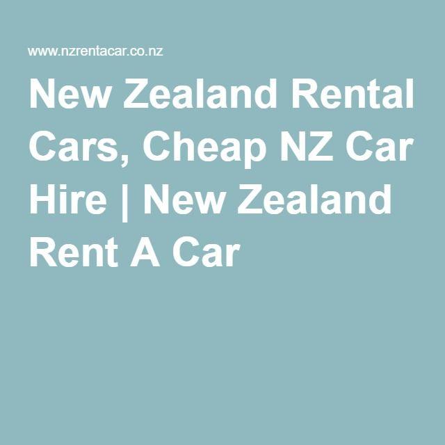 New Zealand Rental Cars, Cheap NZ Car Hire | New Zealand Rent A Car