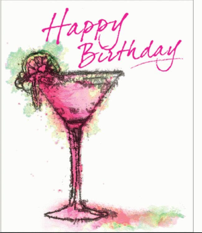 Pin By Kathdrice On Birthday Cheers Happy Birthday Cocktail Happy Birthday Greetings Happy Birthday