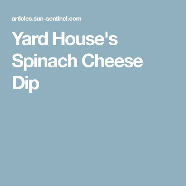 Yard House's Spinach Cheese Dip