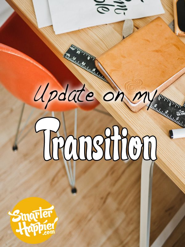 Update on my transition from the workplace