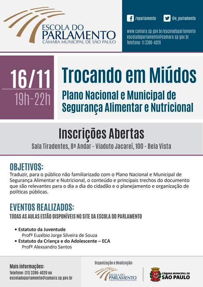 Mais informações e inscrições acesse o site: http://www.camara.sp.gov.br/escoladoparlamento/cursos/cursos-inscricoes-abertas/trocando-e...