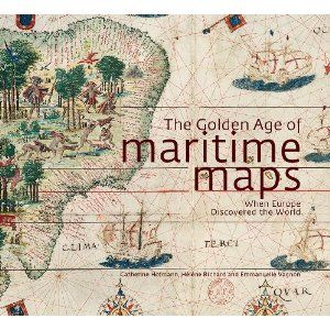 Mejores 55 imgenes de cartography map books en pinterest the golden age of maritime maps when europe discovered the world catherine hofmann gumiabroncs Gallery