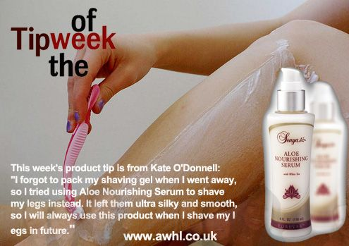 """This week's product tip is from Kate O'Donnell: """"I forgot to pack my shaving gel when I went away, so I tried using Aloe Nourishing Serum to shave my legs instead. It left them ultra silky and smooth, so I will always use this product when I shave my legs in future.""""http://www.healeraloe.flp.com/"""
