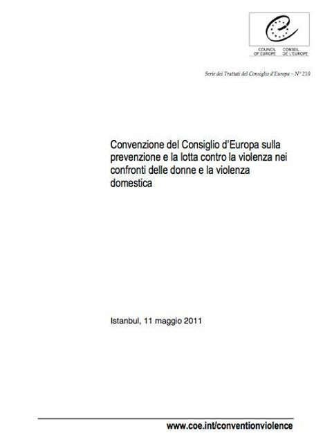 la Convenzione di Istanbul: riflessioni a cura di Annabella Brumana, avvocato. http://www.teamforitaly.com/convenzione-di-istanbul-riflessioni/
