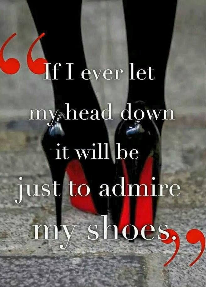 "Yes! Just slipping into a fabulous pr of stilettos and instant WOW I can't stop admiring. Not going to find me in any middle age woman comfort granny Croc type shoes-EVER! Sorry just not going to let myself go like that...I'll be skooting around in my wheelchair in a fabulous 5"" pr of Louboutins for sure baby! lol"