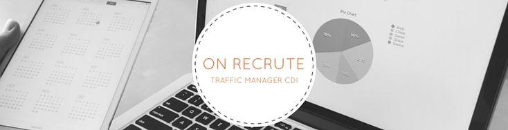 Recrutement : Traffic Manager en CDI à Rennes #SEA #CPC #SuperTrafficManager