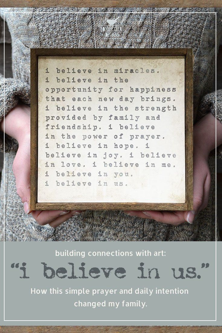 """Building Connections with Art: """"I BELIEVE IN US."""" – How this simple prayer and daily intention changed my family. via @bmurphylecat"""