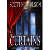 Curtains: Mystery Stories (Kindle Edition)By Scott Nicholson