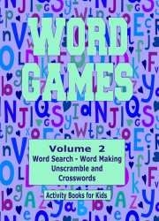 WORD GAMES All about fun with learning. #kidsbks NEW #activity book Vol 2 https://www.createspace.com/5617864