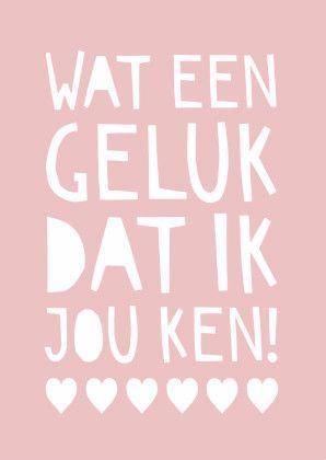 Wie maakt jou gelukkig met zijn of haar aanwezigheid?   Design: Kalma Design  Te vinden op: www.kaartje2go.nl