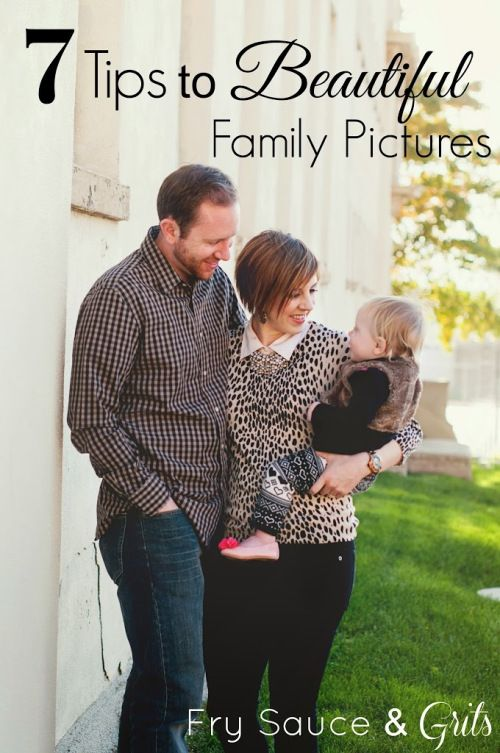 Hate getting your pictures taken? Read these really helpful tips that will help make your next family photo session less stressful, more enjoyable, and you'll end up looking like a million bucks. 7 Tips to Beautiful Family Pictures from FrySauceandGrits.com