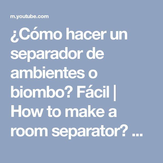 ¿Cómo hacer un separador de ambientes o biombo? Fácil | How to make a room separator? Easy - YouTube