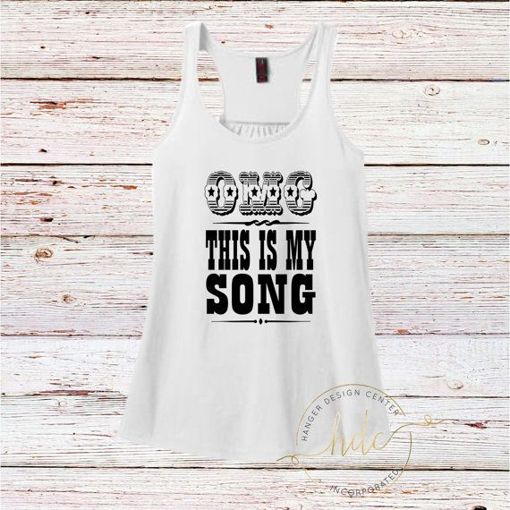 This Is My Song Tank Country Tank Women's by HangerDesignCenter