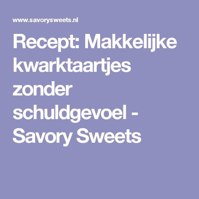 Recept: Makkelijke kwarktaartjes zonder schuldgevoel - Savory Sweets