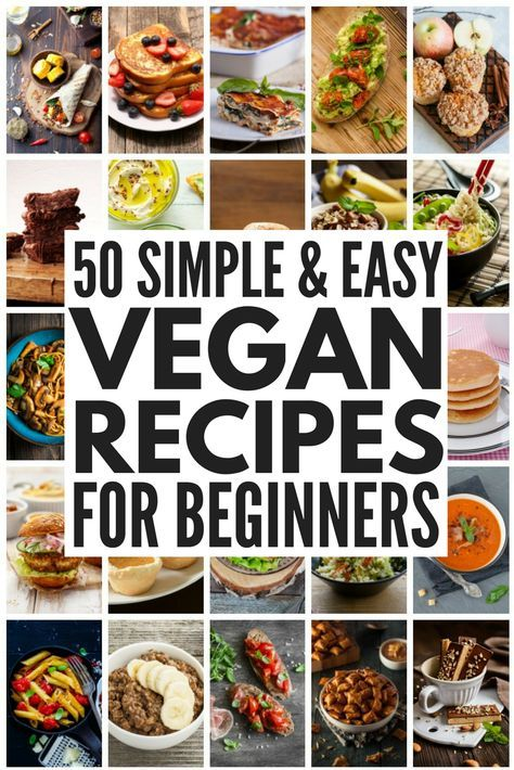 50+ Cheap Easy Vegan Meals for Beginners   Whether you're looking for vegan recipes for beginners or just need some new plant-based inspiration to keep your menu fresh and appetizing, we've got over 50 vegan meals you'll love, and we've even thrown in some gluten-free options for those with allergies! With easy to make, high protein vegan breakfast, lunch, dinner, snack, and dessert recipes at your fingertips, embracing the vegan diet and eating clean has never been easier!