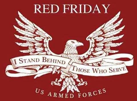 REMEMBER EVERYONE DEPLOYED FRIDAY!! Our department wears our red shirts every Friday to show support for our troops! Thank you. We pray for you, your family and your friends every day.