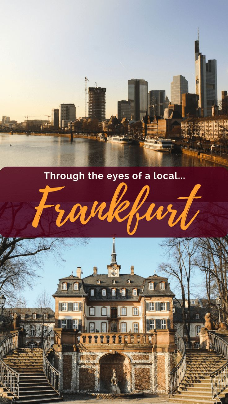 Through the Eyes of a Local: Frankfurt, Germany