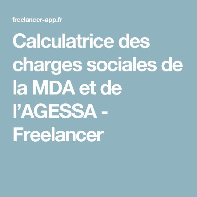 Calculatrice des charges sociales de la MDA et de l'AGESSA - Freelancer