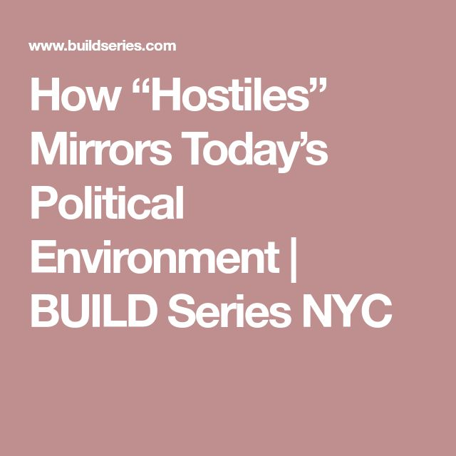 "How ""Hostiles"" Mirrors Today's Political Environment 