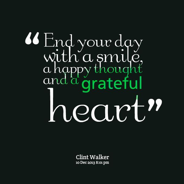 Cheerful Quotes: Quotes Picture: End Your Day