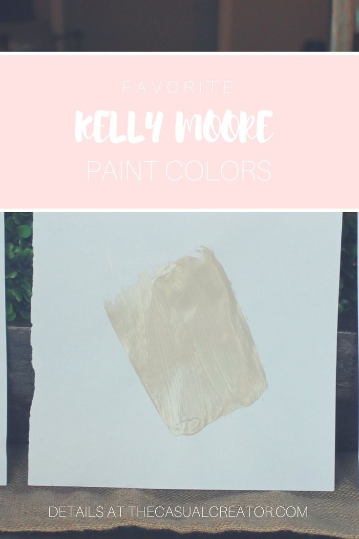 Kelly Moore paint colors for the interior.