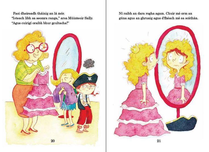 Lísín-Ní banphrionsa mé! (I'm no princess)  Written by Patricia Forde Illustrations Joelle Dreidemy