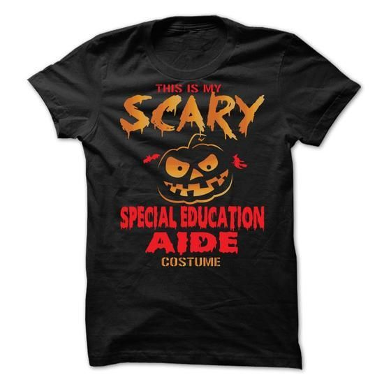 Halloween Costume for SPECIAL-EDUCATION-AIDE #hoodie schnittmuster #sweater weather. SAVE  => https://www.sunfrog.com/No-Category/Halloween-Costume-for-SPECIAL-EDUCATION-AIDE.html?68278