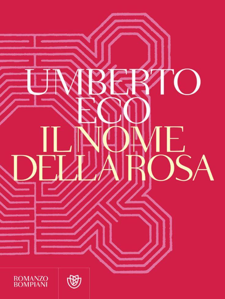 Il nome della rosa Umberto Eco 1982