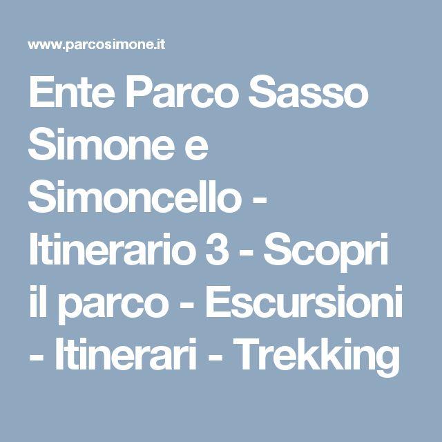 Ente Parco Sasso Simone e Simoncello - Itinerario 3 - Scopri il parco - Escursioni - Itinerari - Trekking