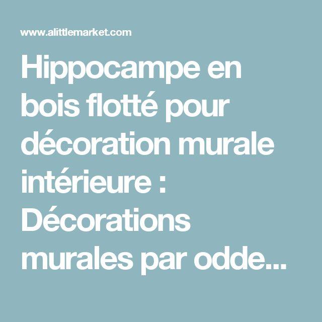 Hippocampe en bois flotté pour décoration murale intérieure  : Décorations murales par oddeobois
