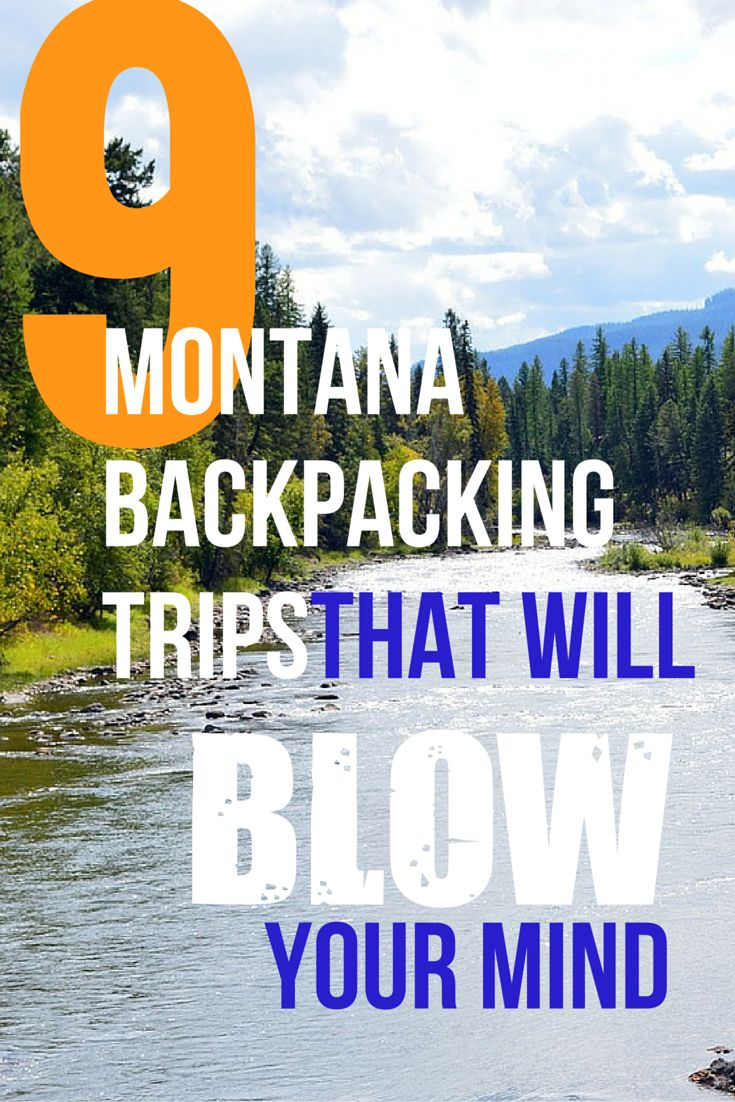 9 Montana backpacking trips that will blow your mind