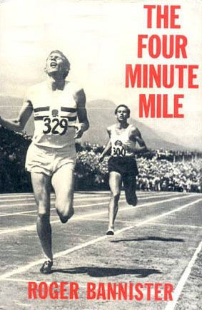 The Four Minute Mile - Roger Bannister
