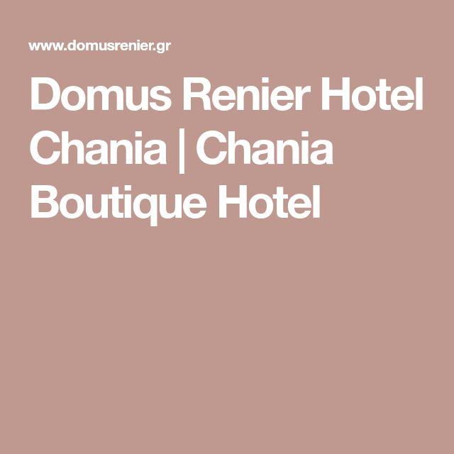 Domus Renier Hotel Chania | Chania Boutique Hotel
