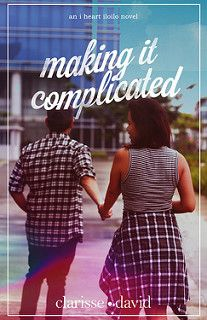 Cover Reveal: Making it Complicated by Clarisse David