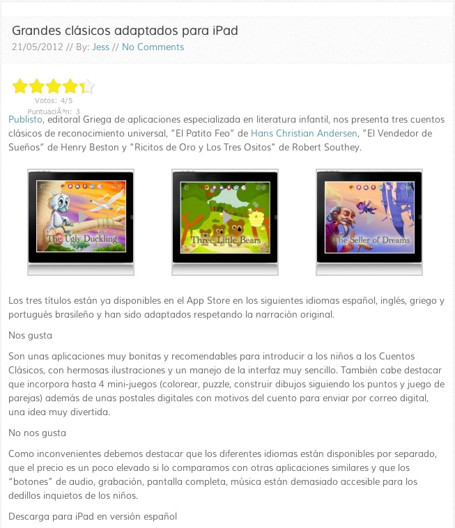 Thank you Frikids for your reviews about our UGLY DUCKLING, THREE LITTLE BEARS and SELLER OF DREAMS  http://www.frikids.com/grandes-clasicos-adaptados-a-ipad/